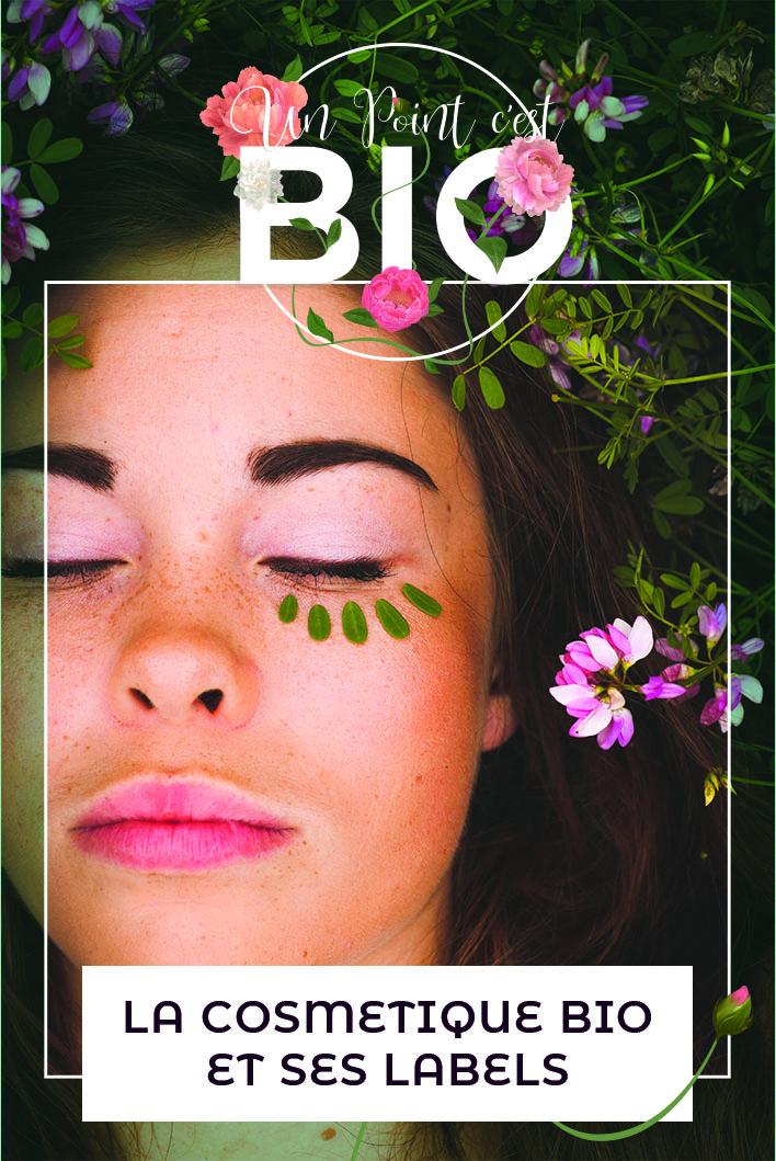 Tout savoir sur la cosmétique bio et ses labels
